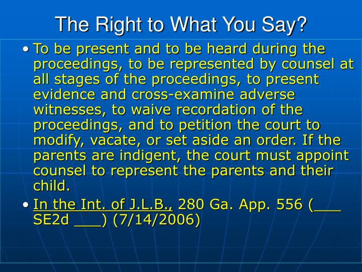 The Right to What You Say?