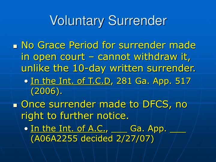 Voluntary Surrender