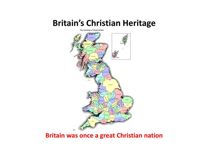 Britain's Christian Heritage