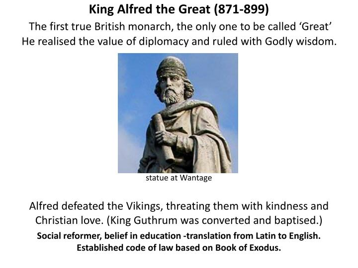 King Alfred the Great (871-899)