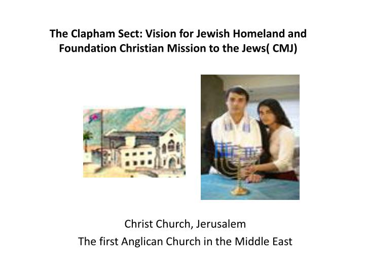 The Clapham Sect: Vision for Jewish Homeland and