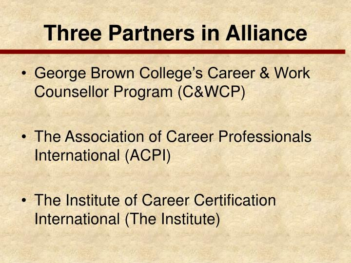 Three Partners in Alliance