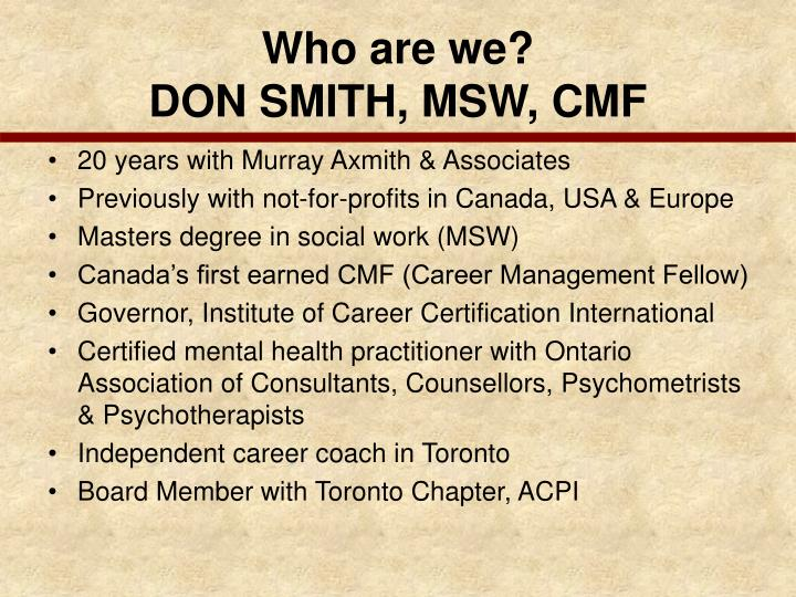 Who are we don smith msw cmf