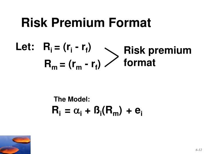 Risk Premium Format