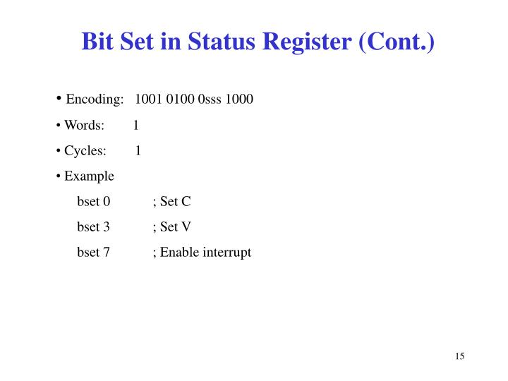 Bit Set in Status Register (Cont.)