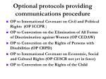 optional protocols providing communications procedure