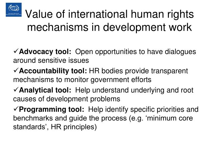 Value of international human rights mechanisms in development work