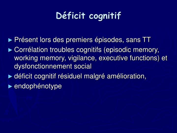 Déficit cognitif
