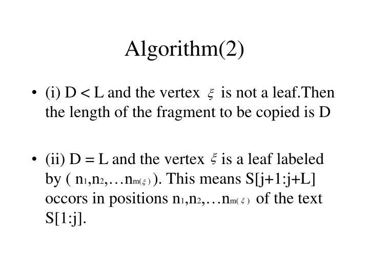 Algorithm(2)