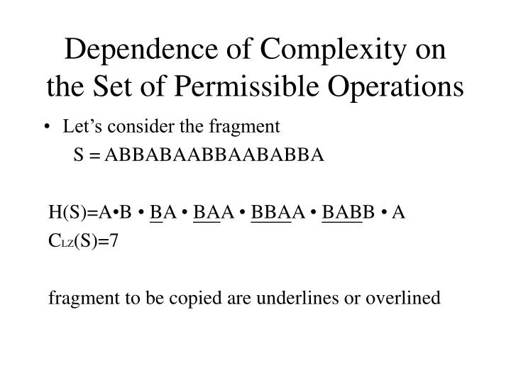 Dependence of Complexity on the Set of Permissible Operations