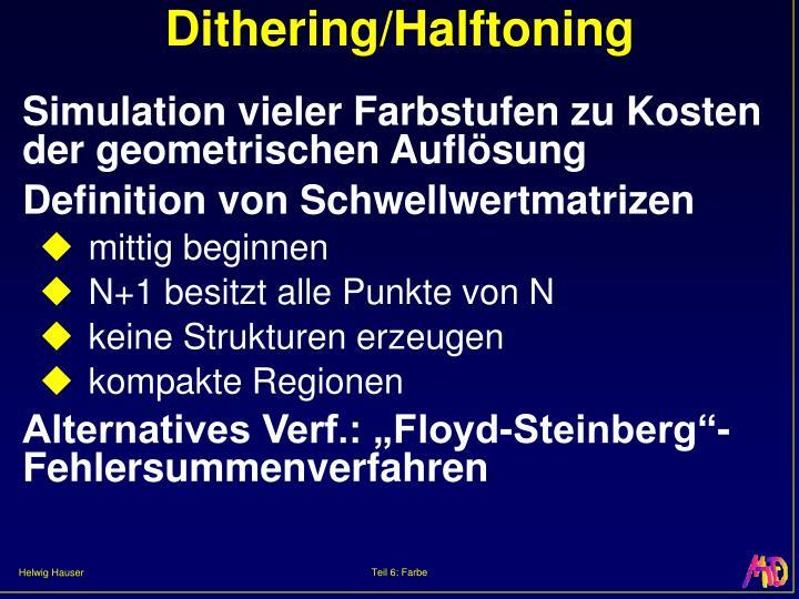 Dithering/Halftoning