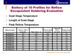 battery of 10 profiles for reflow encapsulant soldering evaluation1