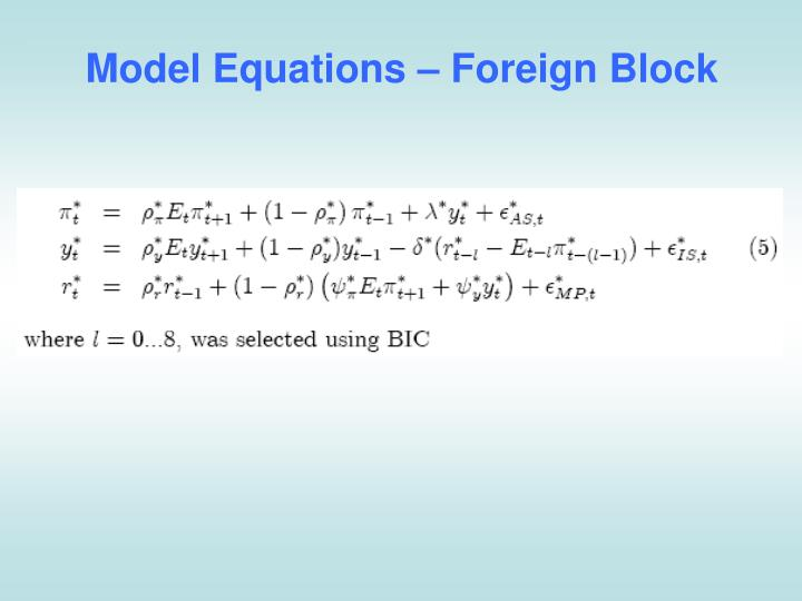 Model Equations – Foreign Block