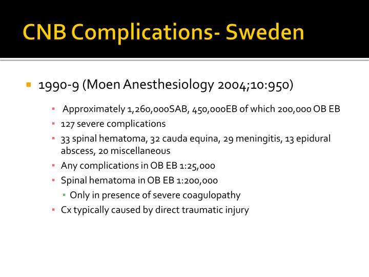 CNB Complications- Sweden