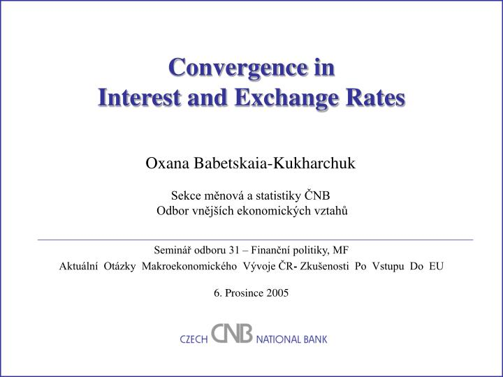 convergence in interest and exchange rates n.