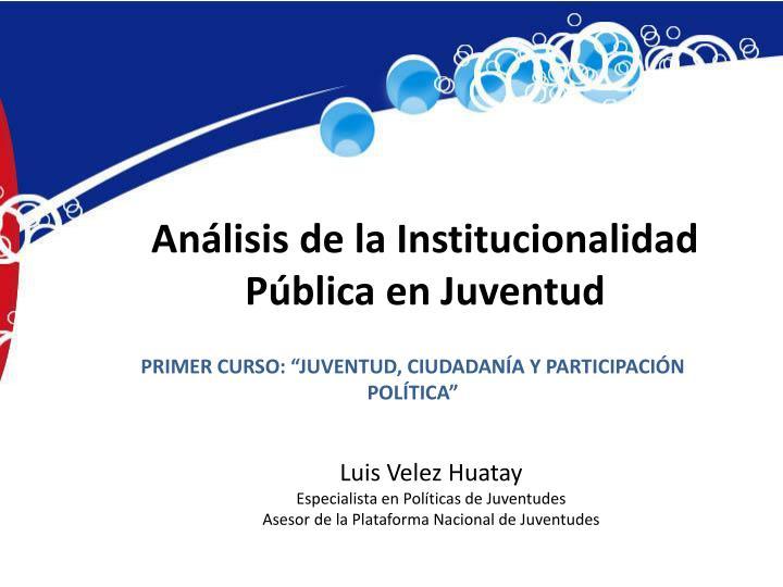 Análisis de la Institucionalidad Pública en Juventud