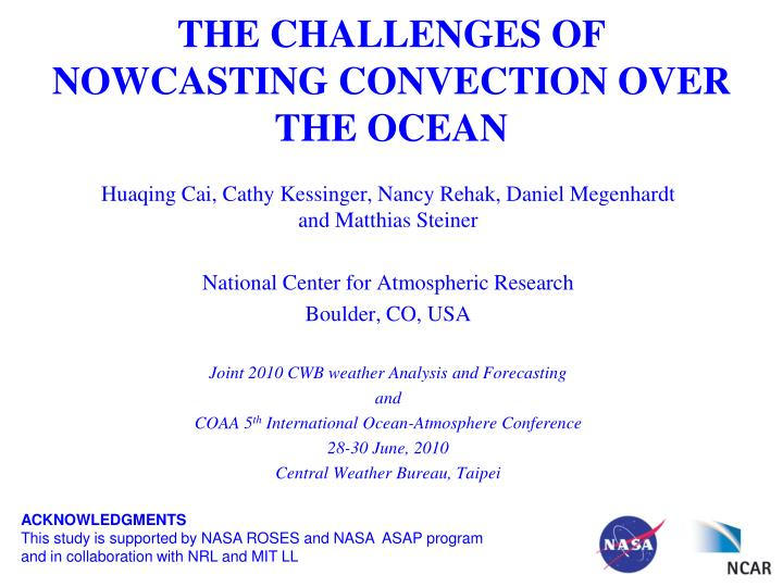 The challenges of nowcasting convection over the ocean