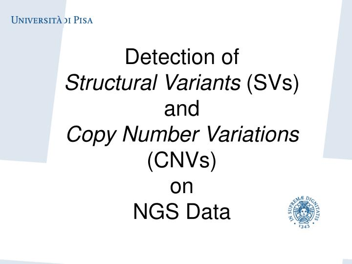detection of structural variants svs and copy number variations cnvs on ngs data