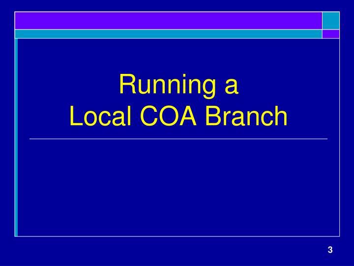 Running a local coa branch