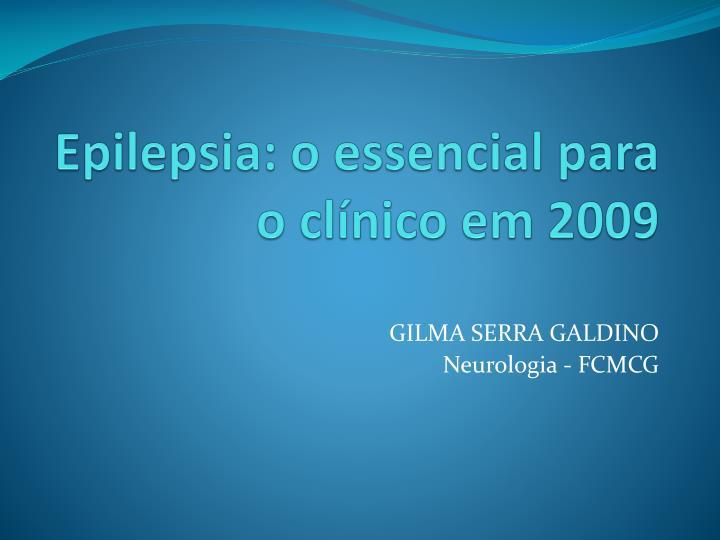 epilepsia o essencial para o cl nico em 2009 n.