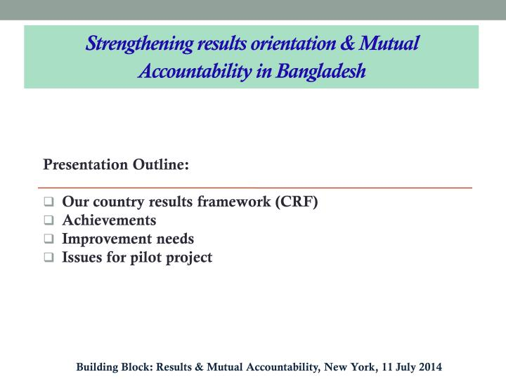 Strengthening results orientation & Mutual Accountability in Bangladesh