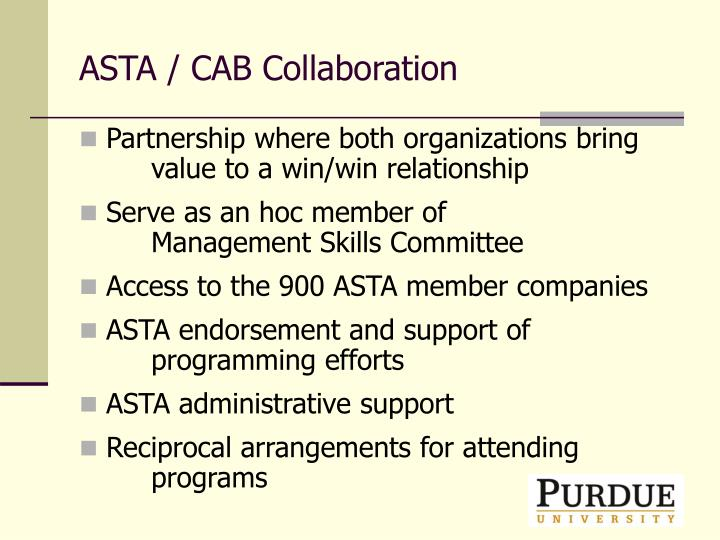 ASTA / CAB Collaboration