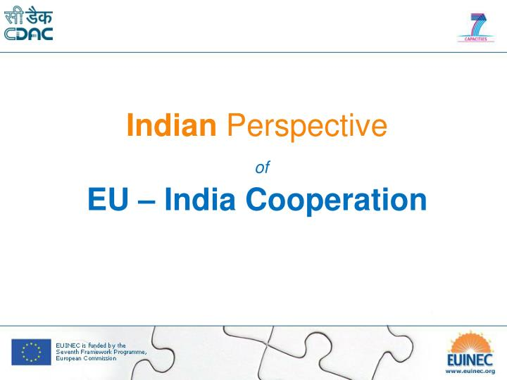 indian perspective of eu india cooperation n.