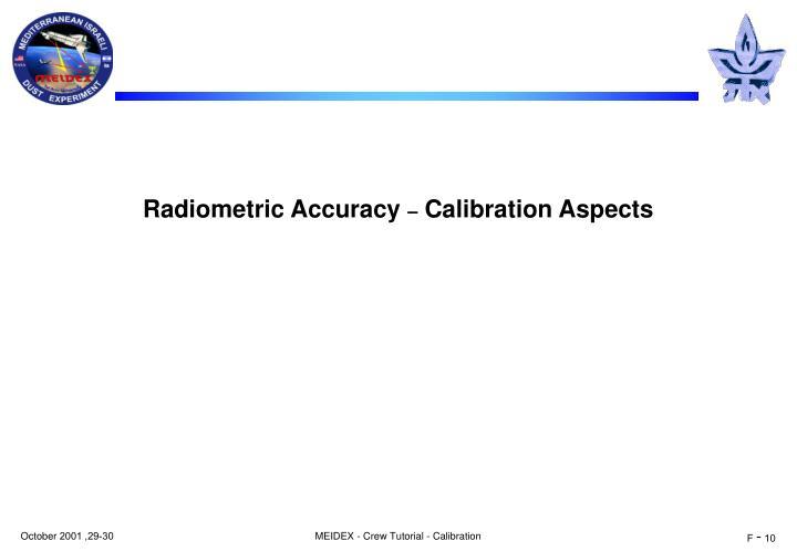 Radiometric Accuracy