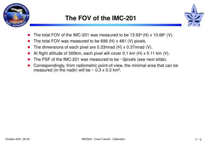The FOV of the IMC-201