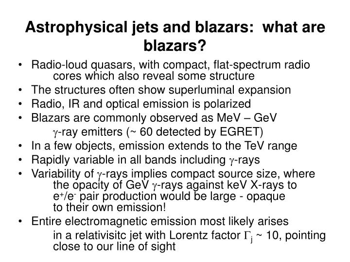 Astrophysical jets and blazars:  what are blazars?