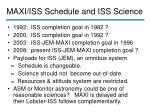 maxi iss schedule and iss science