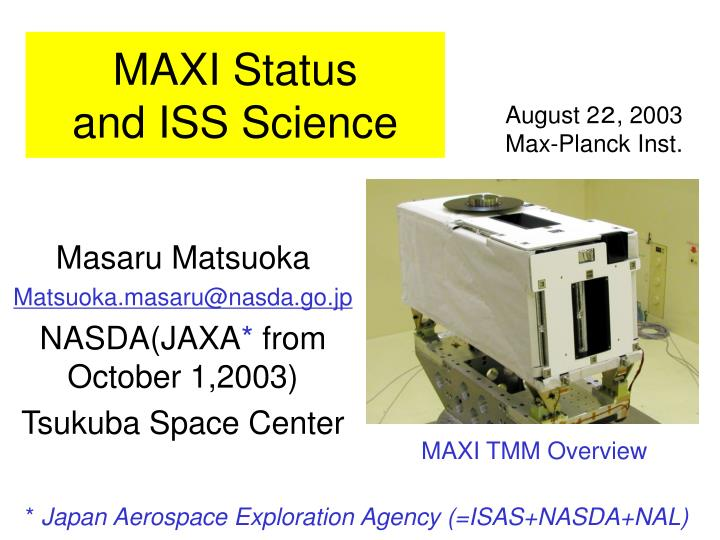 maxi status and iss science n.