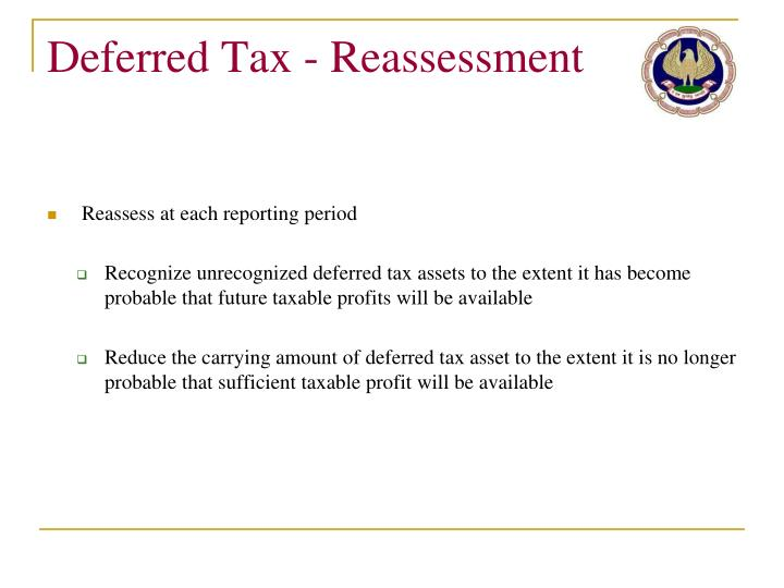 Deferred Tax - Reassessment