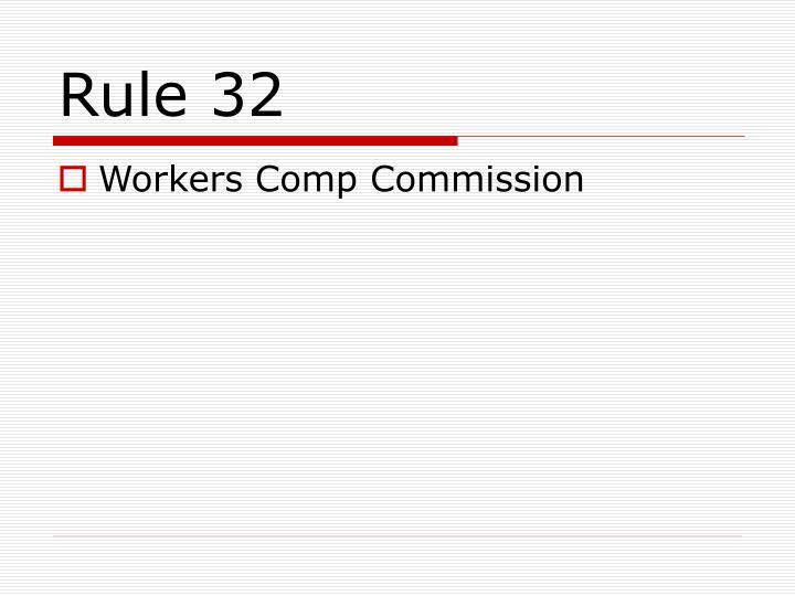 Rule 32
