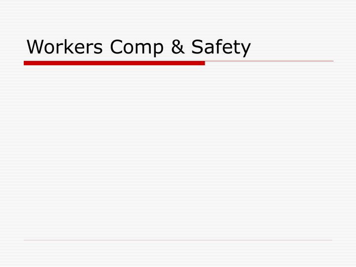 Workers Comp & Safety