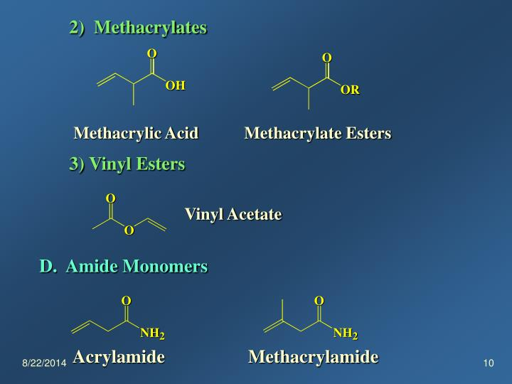 2)  Methacrylates