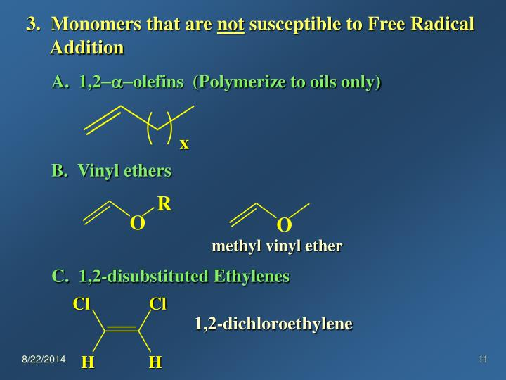 3.  Monomers that are