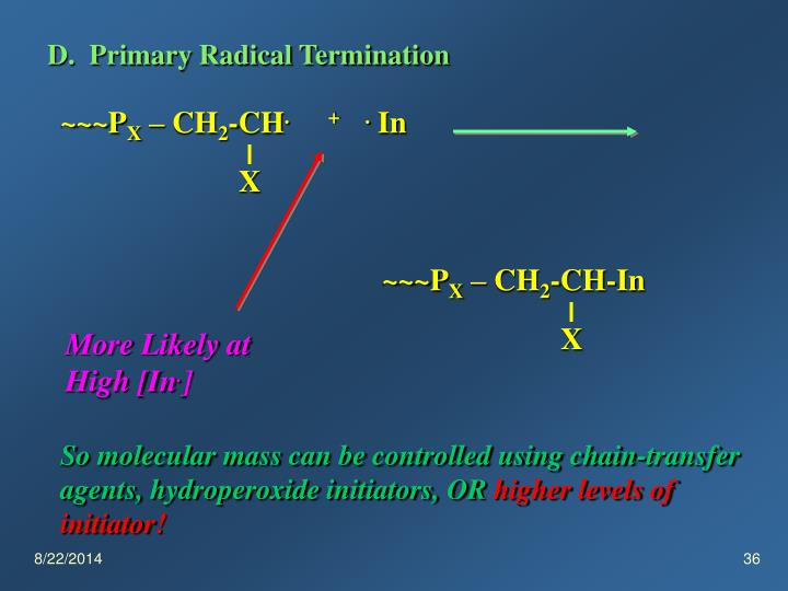 D.  Primary Radical Termination