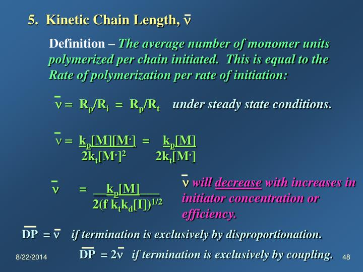 5.  Kinetic Chain Length,