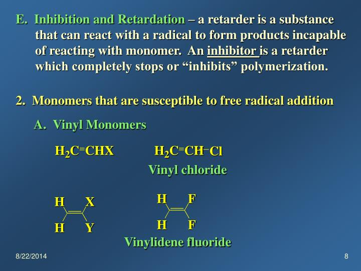 E.  Inhibition and Retardation