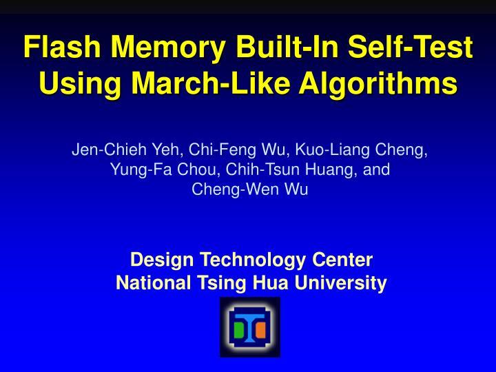 flash memory built in self test using march like algorithms n.