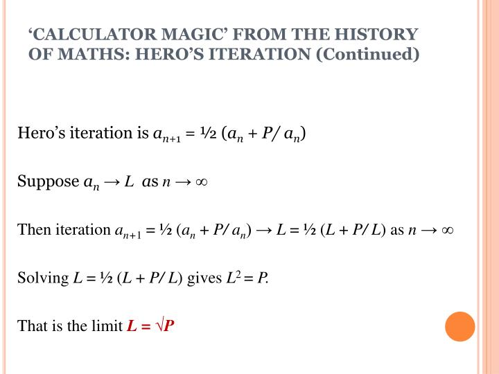 'CALCULATOR MAGIC' FROM THE HISTORY OF MATHS: HERO'S ITERATION (Continued)