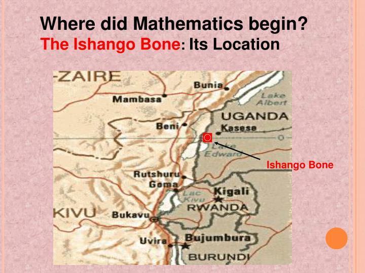 Where did Mathematics begin?
