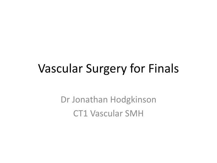 vascular surgery for finals n.