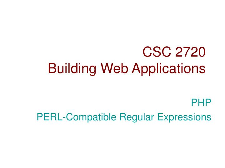 csc 2720 building web applications n.