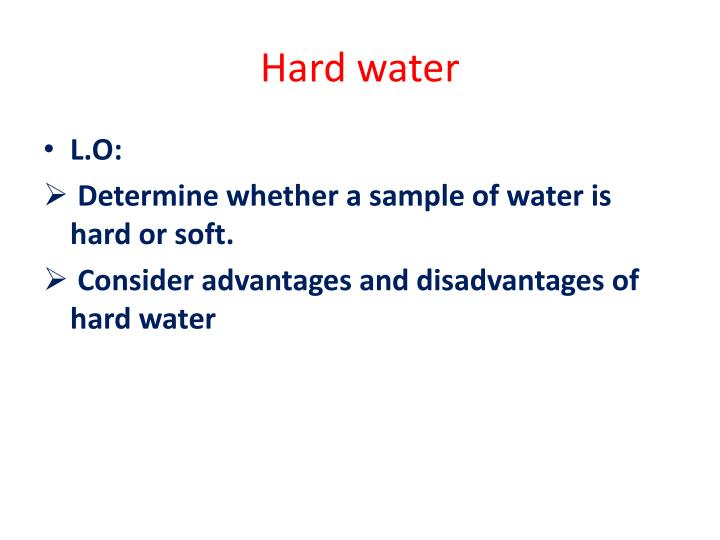 advantages of soft water and disadvantages
