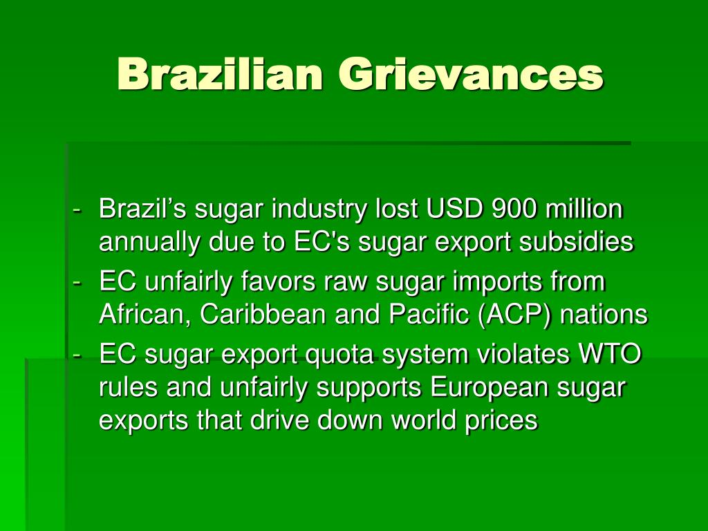 PPT - EC — Brazil Export Subsidies on Sugar  PowerPoint Presentation