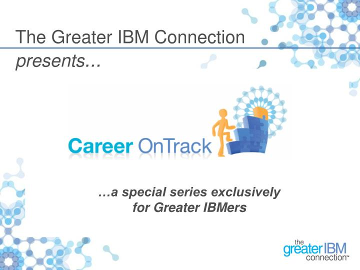 The Greater IBM Connection