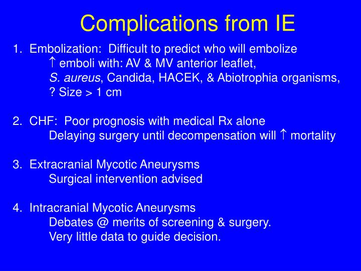 Complications from IE