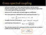 cross spectral coupling